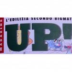 01/03/2012 UP! L'EDILIZIA SECONDO BIGMAT Il cuore verde di Roma